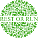 Rest or run