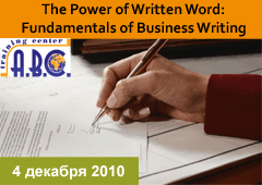 The Power of Written Word: Fundamentals of Business Writing