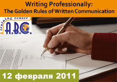 Writing Professionally: The Golden Rules of Written Communication