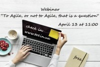 Webinar: To Agile, or not to Agile, that is a question